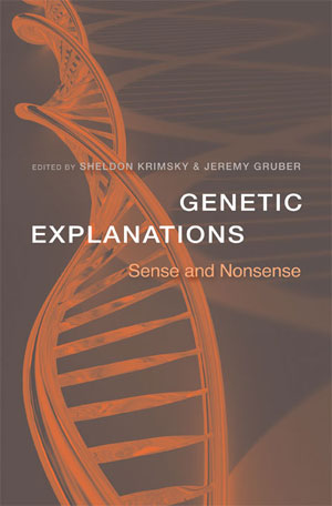 Genetic Explanation Sense and Nonsense